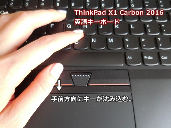 X 1 Carbon 2016 は2015年モデルに比べ、さらにクリックボタンの操作性が上がっています。